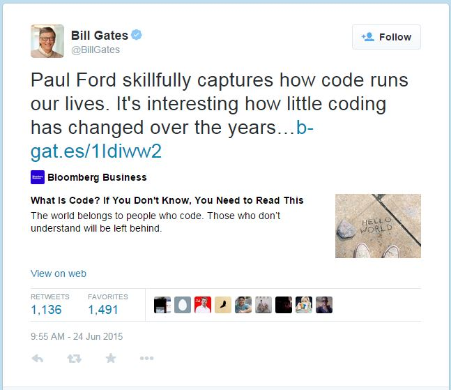 "Bill Gates tweets, ""Paul Ford skilfully captures how code runs our lives. It's interesting how little coding has changed over the years."" He then links to the article."