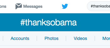 Screen capture of hashtag ThanksObama from Twitter.com