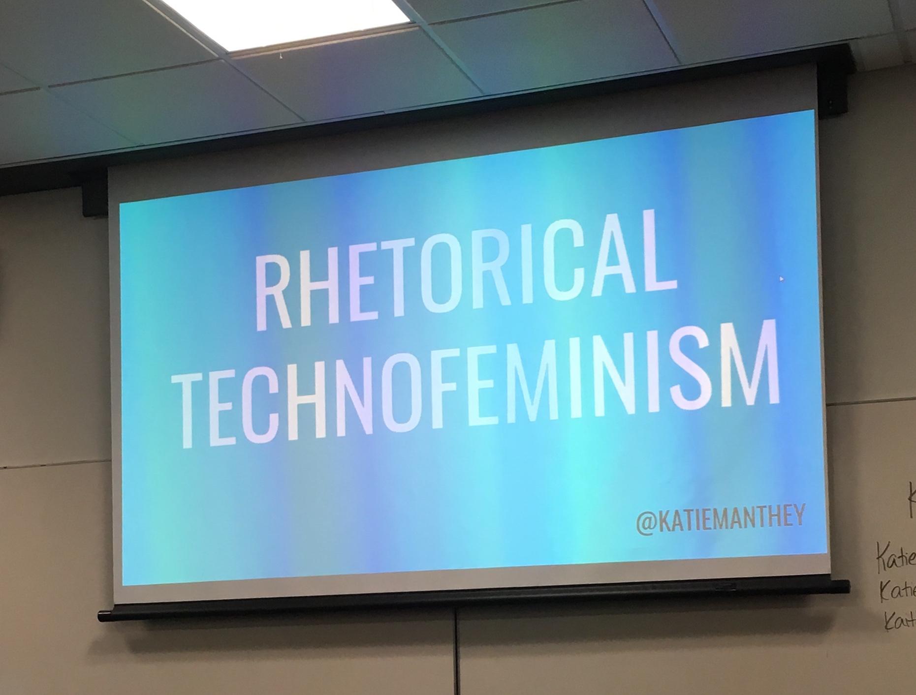 Rhetorical Technofeminism Slide banner