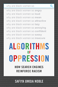 Book cover of Algorithms of Oppression