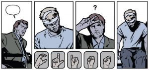 Image description: Nine panels of a comic book: four panels depict one character trying to communicate without spoken words, and five panels show a hand spelling CLINT in American Sign Language.