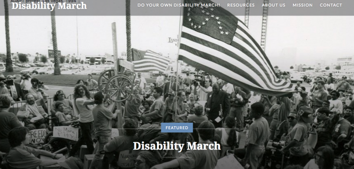 "Screenshot of the Disability March Website: Black and white image of disabled protesters at the 1994 Las Vegas ADAPT protest with ""Disability March"" written over it and the top navigation of the website."
